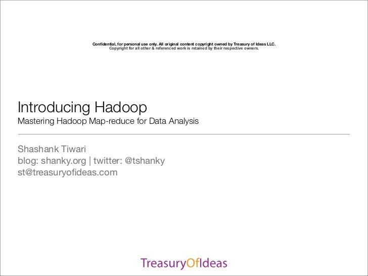 Sdec2011 Introducing Hadoop