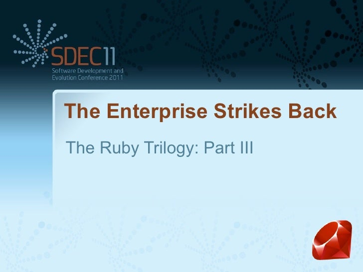 The Enterprise Strikes BackThe Ruby Trilogy: Part III