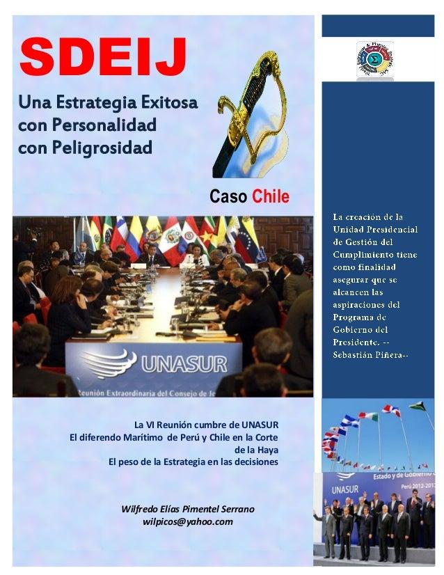 SDEIJUna Estrategia Exitosacon Personalidadcon Peligrosidad                                        Caso Chile             ...