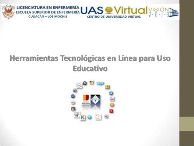 Herramientas Tecnológicas en Línea para Uso                Educativo