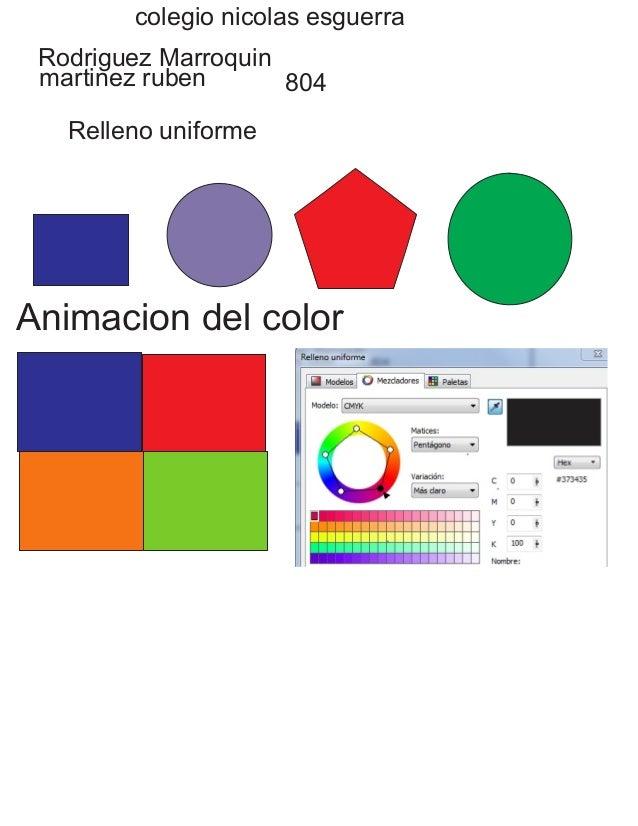 colegio nicolas esguerra Rodriguez Marroquin martinez ruben 804 Relleno uniforme Animacion del color