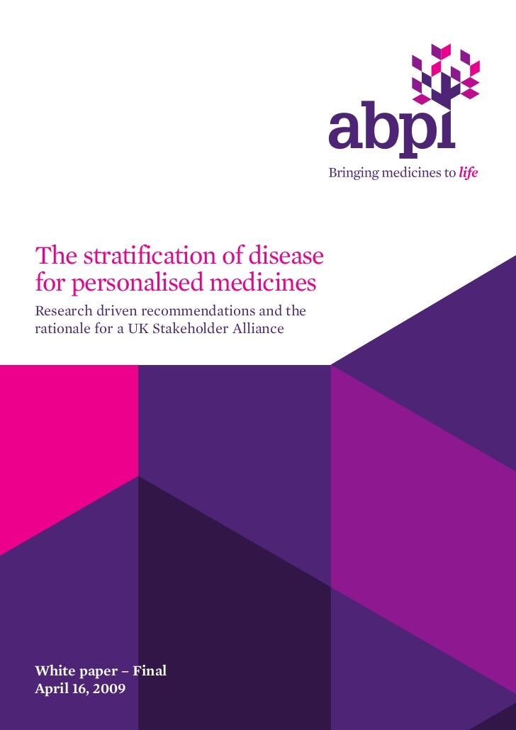 The stratification of diseasefor personalised medicinesResearch driven recommendations and therationale for a UK Stakehold...
