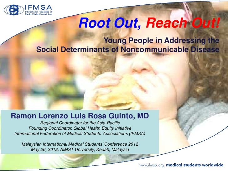 Root Out, Reach Out!                            Young People in Addressing the           Social Determinants of Noncommuni...