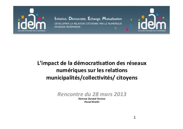L'impact de la démocra0sa0on des réseaux numériques sur les rela0ons  municipalités/collec0vités/ ...