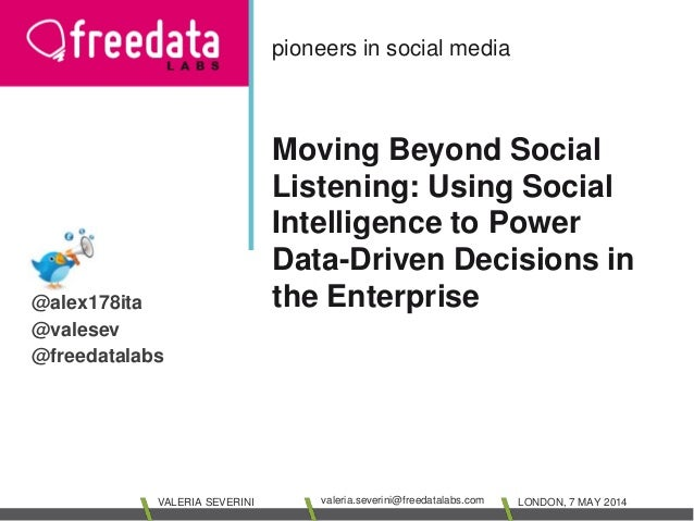 pioneers in social media  Moving Beyond Social  Listening: Using Social  Intelligence to Power  Data-Driven Decisions in  ...