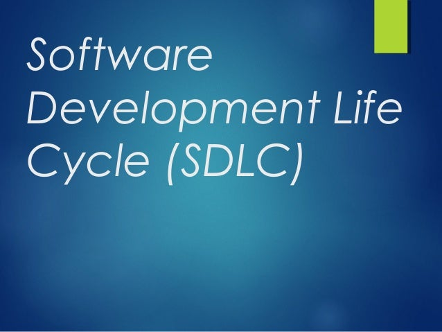 Software Development Life Cycle (SDLC)