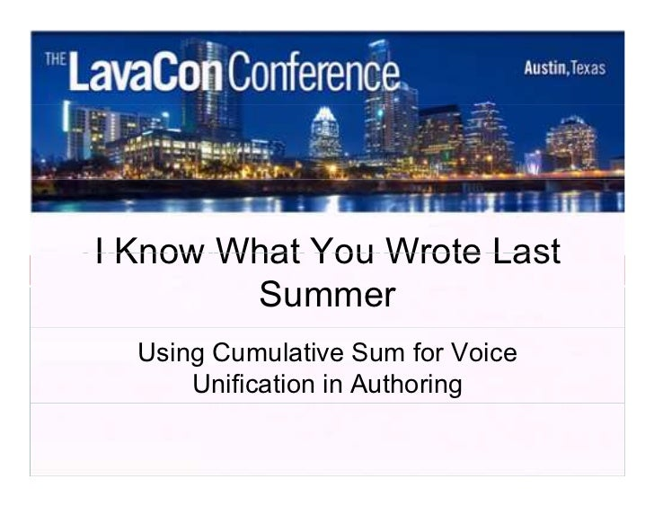 I IKnow What You Wrote Last          Know What You Wrote Last      Summer Summer                          Using Cumulative...