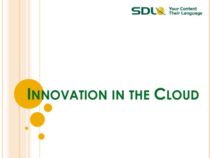 Innovation in the Cloud <br />