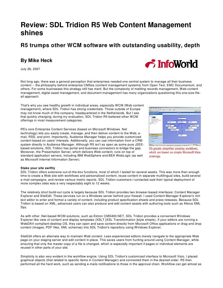 Review: SDL Tridion R5 Web Content Management shines R5 trumps other WCM software with outstanding usability, depth  By Mi...