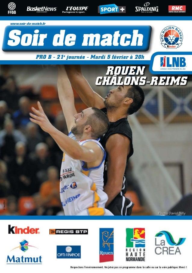 www.soir-de-match.fr                              PRO B - 21e journée - Mardi 5 février à 20h                             ...