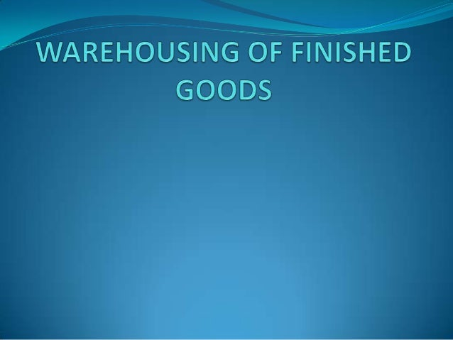 WarehousingWarehousing provides time and place utility (primarily time) for raw materials, industrial goods, and finished ...
