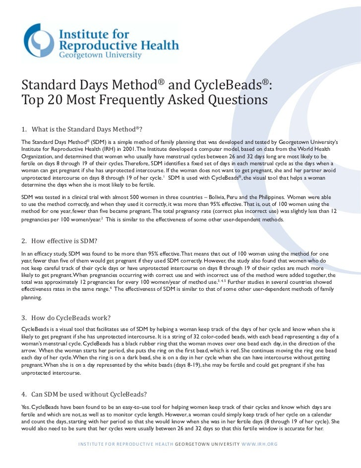 Standard Days Method® and CycleBeads®:Top 20 Most Frequently Asked Questions1.	 What is the Standard Days Method®?The Stan...