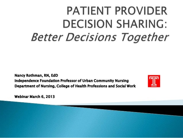 Patient Provider Decision Sharing: Better Decisions Together