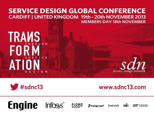 SDNC13 -DAY1- 5 Essential Ingredients For Transformational Service Design byWim Rampen & Erik Roscam Abbing