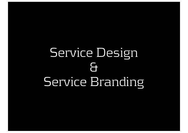 Service Design & Service Branding