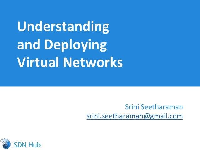 Understanding and deploying Network Virtualization