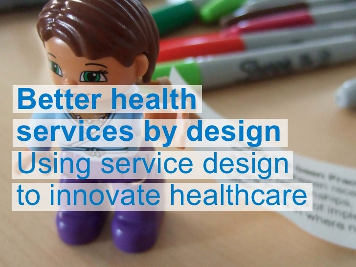 Better Health Services by Design