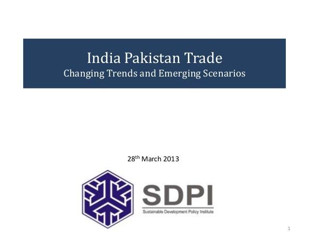 India Pakistan Trade: Changing Trends & Emerging Scenarios