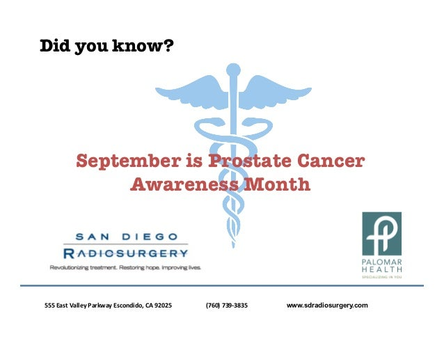 Did you know?                        September is Prostate Cancer                             Awareness Month555	  East	  ...