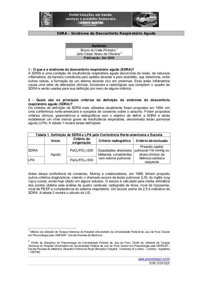 SDRA - Síndrome do Desconforto Respiratório Agudo  Autores Bruno do Valle Pinheiro 1 Júlio César Abreu de Oliveira 2 Publi...