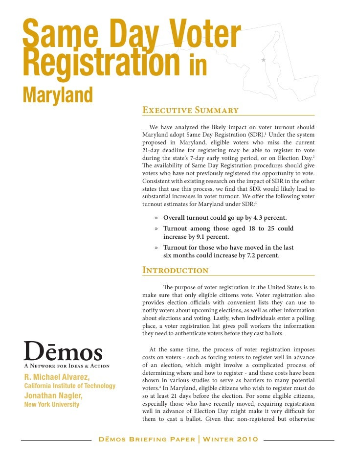 Same Day Voter Registration in Maryland                             Executive Summary                                     ...