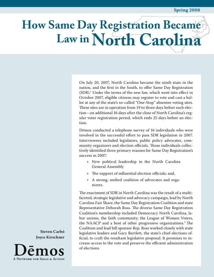Spring 2008       How Same Day Registration Became          Law in North Carolina                                  On July...