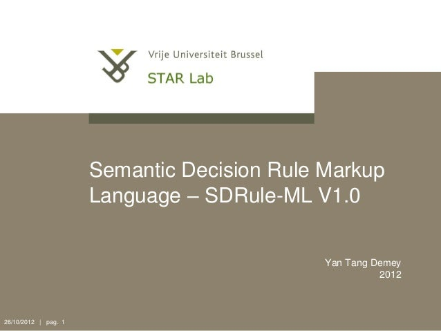 Semantic Decision Rule Markup Language V1.0 specification
