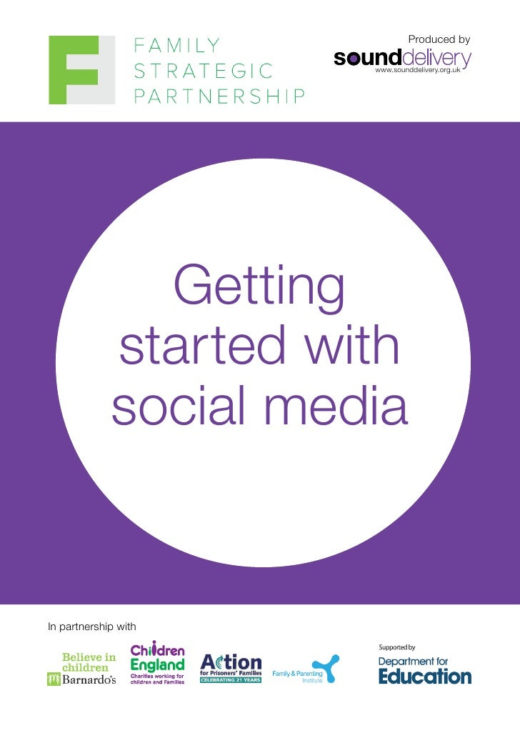Produced by                       www.sounddelivery.org.uk               Getting             started with             soci...
