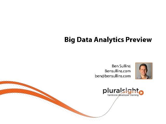 Big Data Analytics Preview