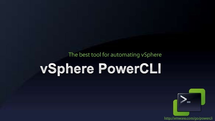 vSphere PowerCLI<br />The best tool for automating vSphere<br />http://vmware.com/go/powercli<br />
