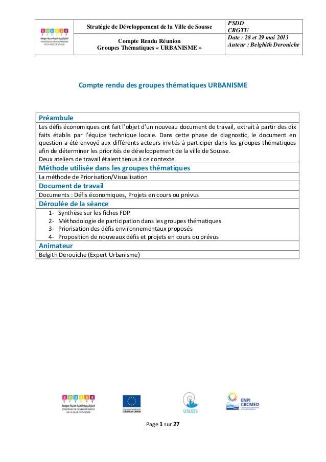 Stratégie de Développement de la Ville de Sousse PSDD CRGTU Compte Rendu Réunion Groupes Thématiques « URBANISME » Date : ...