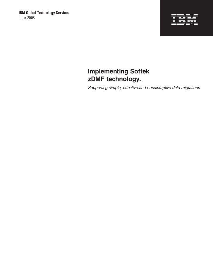 Implementing Softek zDMF technology.
