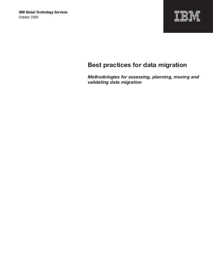 IBM Global Technology ServicesOctober 2009                                 Best practices for data migration              ...