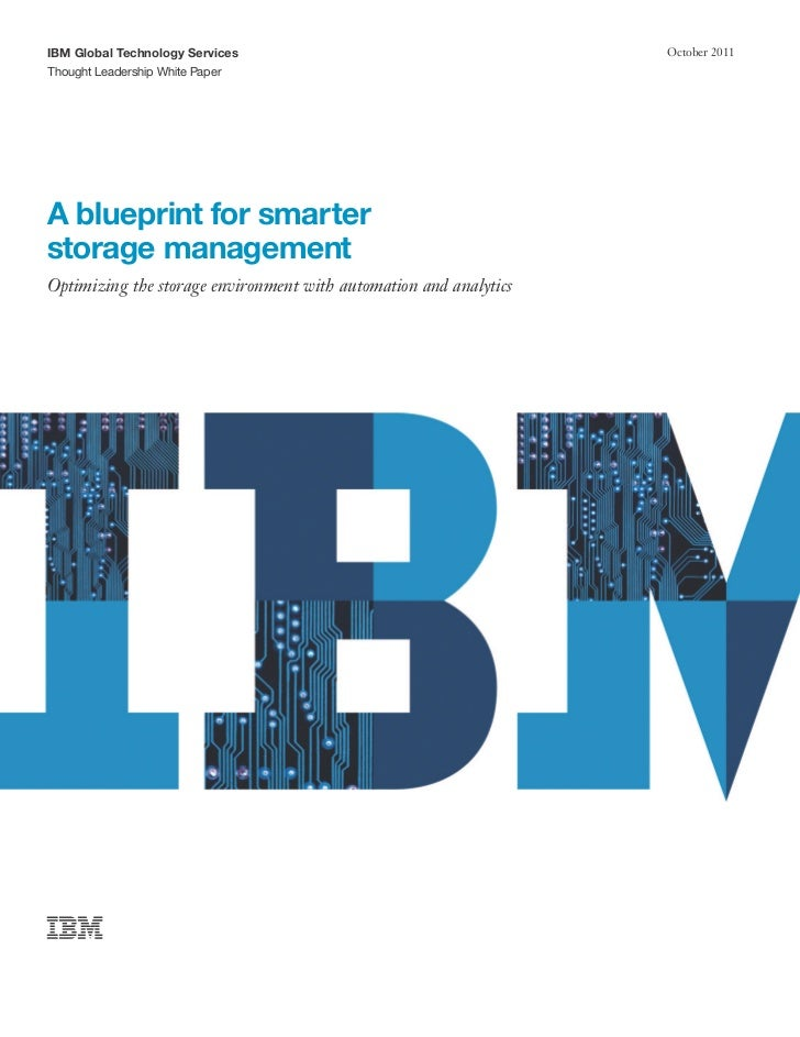 IBM Global Technology Services                                     October 2011Thought Leadership White PaperA blueprint f...