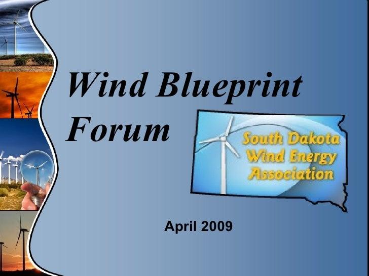 Wind Blueprint Forum April 2009