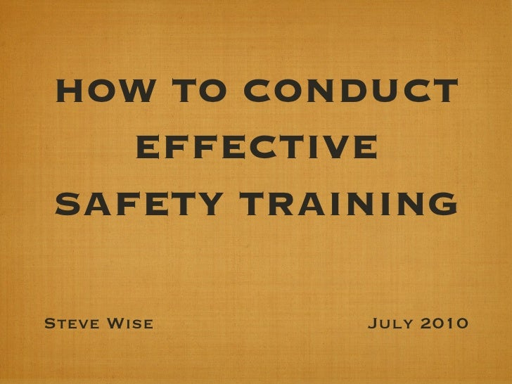 """How to Conduct Effective Safety Training"" - PowerPoint version"