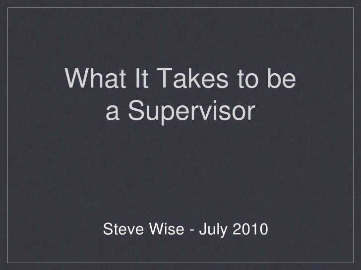 """SDW Training - """"What It Takes To Be A Supervisor"""" - PowerPoint Version"""