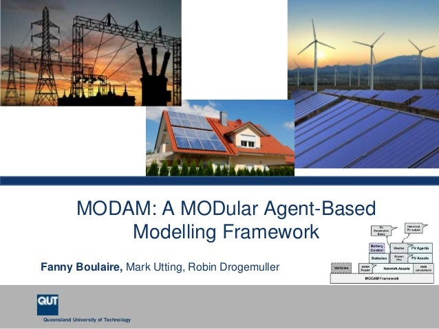 SE4SG 2013 : MODAM: A MODular Agent-Based Modelling Framework