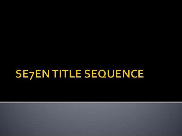 Se7 en title sequence
