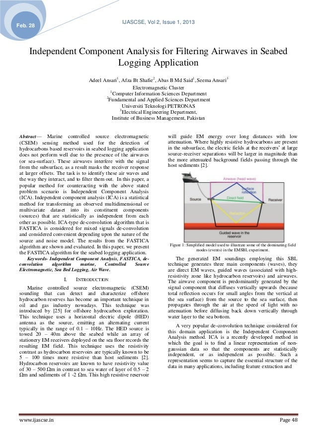IJASCSE, Vol 2, Issue 1, 2013Feb. 28     Independent Component Analysis for Filtering Airwaves in Seabed                  ...