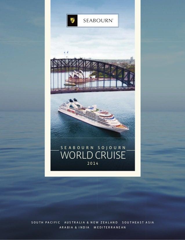 SE A B O UR N    S OJ O UR N                WORLD CRUISE                          2014SOUTH PACIFIC    AUSTRALIA & NEW ZEA...