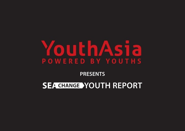 POWERED BY YOUTHS       PRESENTS         YOUTH REPORT