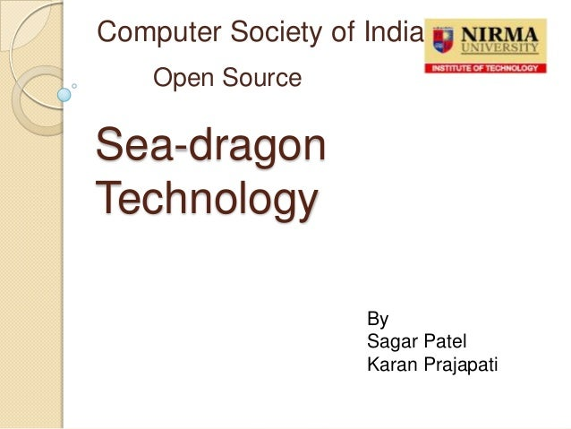 Sea dragon technology