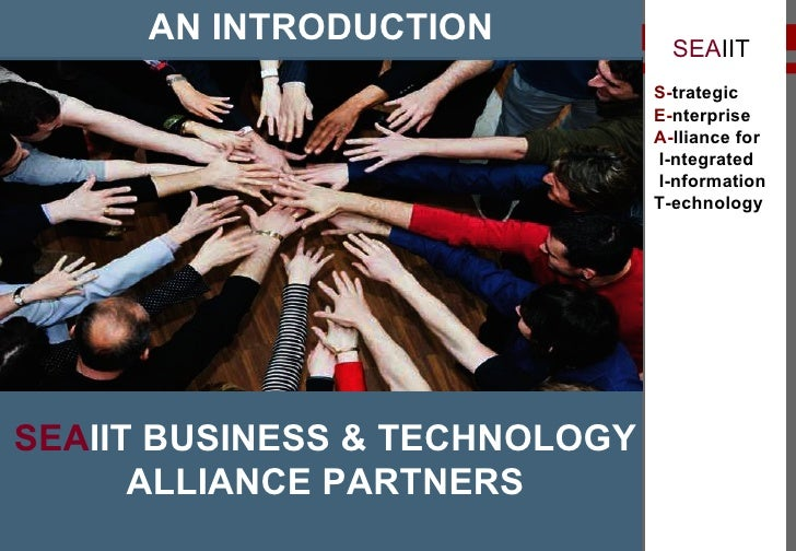 Strategic Enterprise Alliance for Integrated Information Technology - An introduction