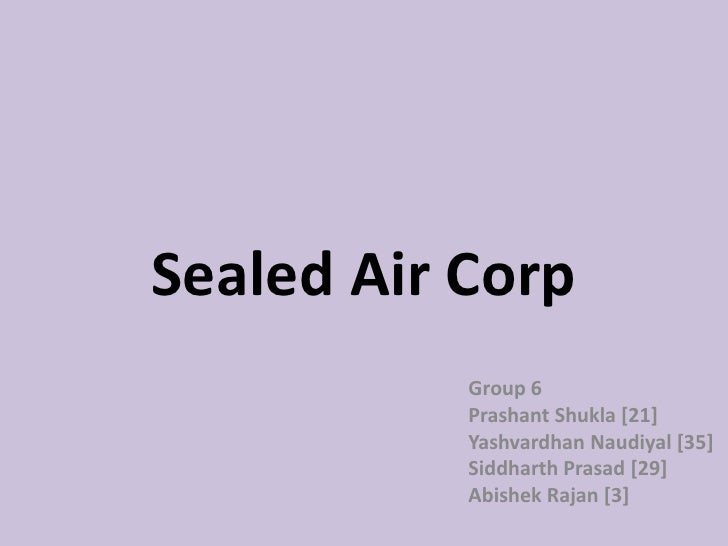 sealed air corporation case study The latest litigation cases involving the company sealed air corporation (nyse: see.