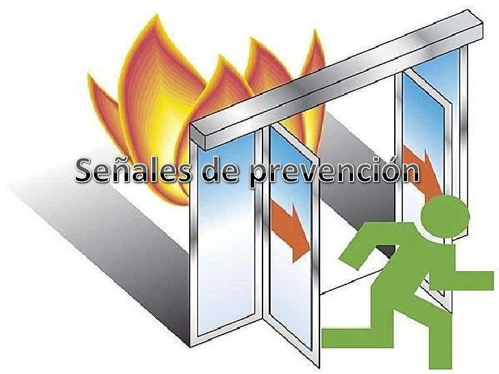 Señales de prevención<br />