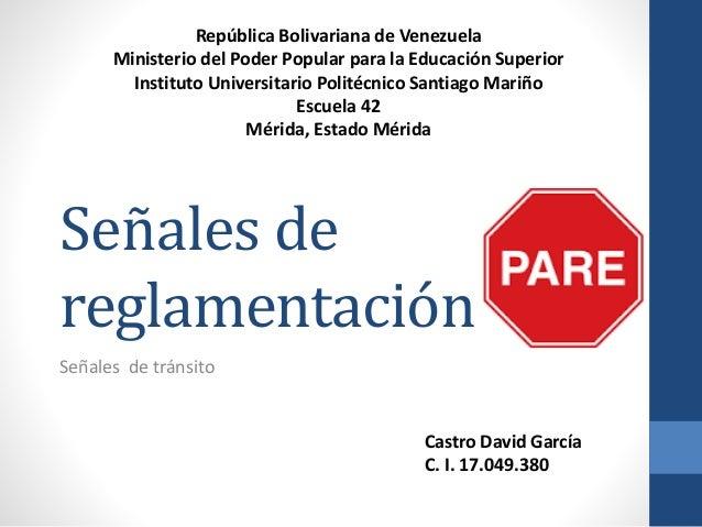 Senales De Reglamentacion