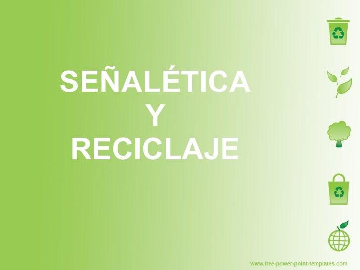 Señaletica y reciclaje