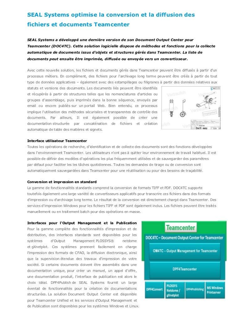 SEAL Systems optimise la conversion et la diffusion desfichiers et documents TeamcenterSEAL Systems a développé une derniè...
