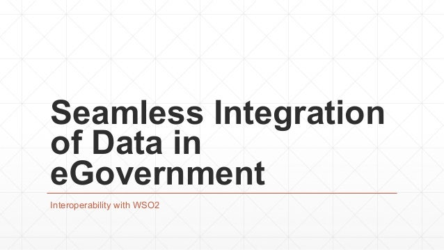 Seamless Integration of Data in eGovernment Interoperability with WSO2